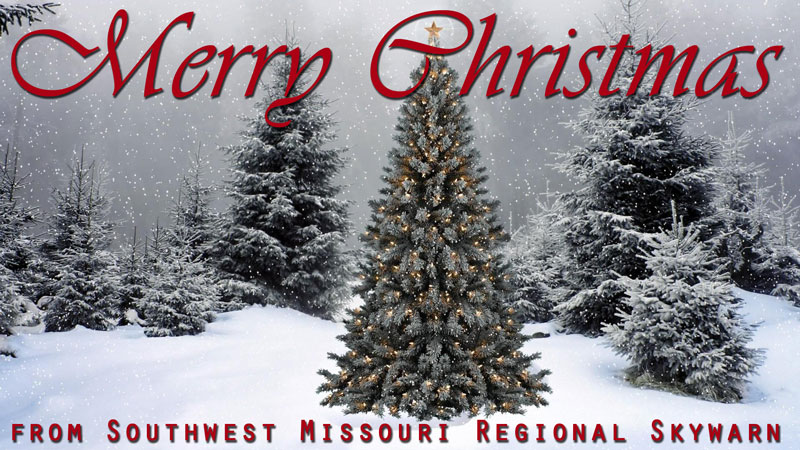 Merry Christmas from Southwest Missouri Regional Skywarn