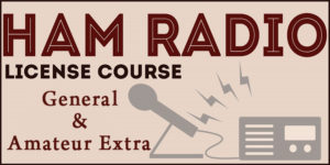 General and Amateur Extra Licensing Classes